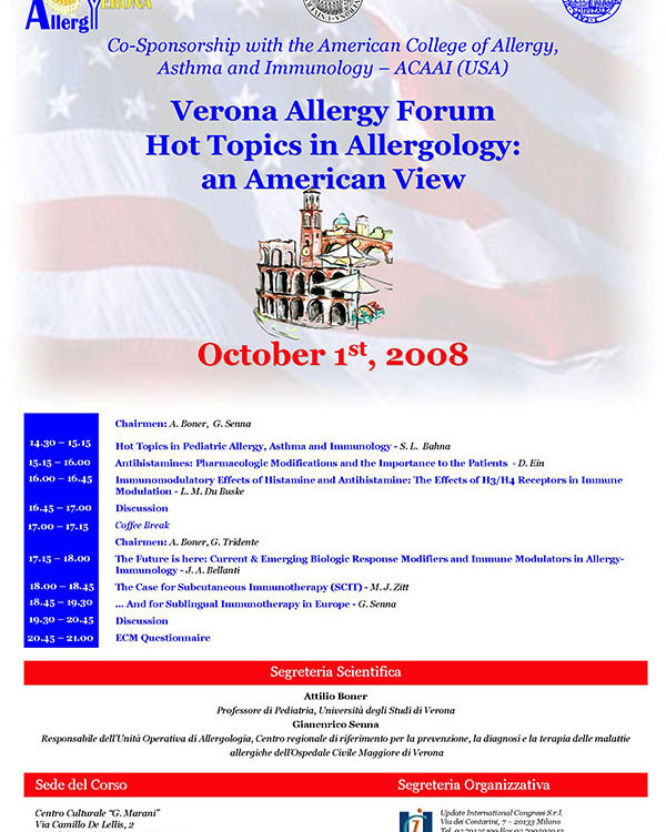 Verona Allergy Forum Hot Topics in Allergology an american view